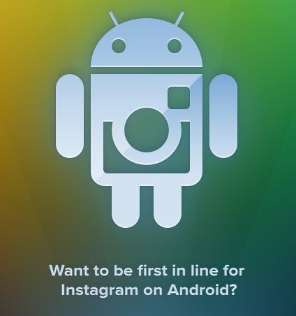Instagram for Android just moments away