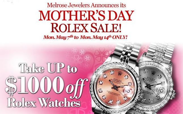 Mother's Day Sale 2012 Melrose Jewelers Rolex Watches on Sale